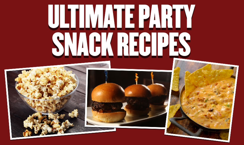 Ultimate Party Snacks