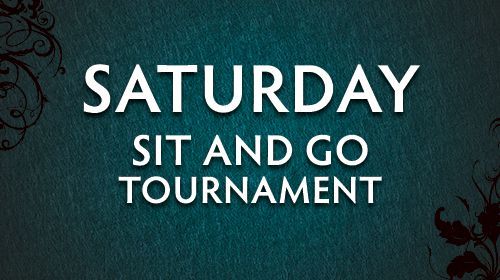 Saturday Poker Tournament